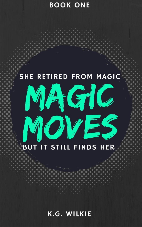 Magic moves.jpg
